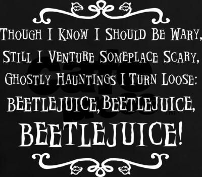 In the cartoon, this is Lydia's spell to summon Beetlejuice....I usually see this on t-shirts but I would so want it on a small black decorative throw pillow.