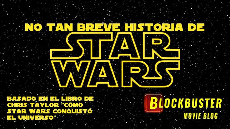 No Tan Breve Historia de Star Wars
