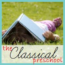 Living and Learning at Home: 5 Days of The Classical Preschool