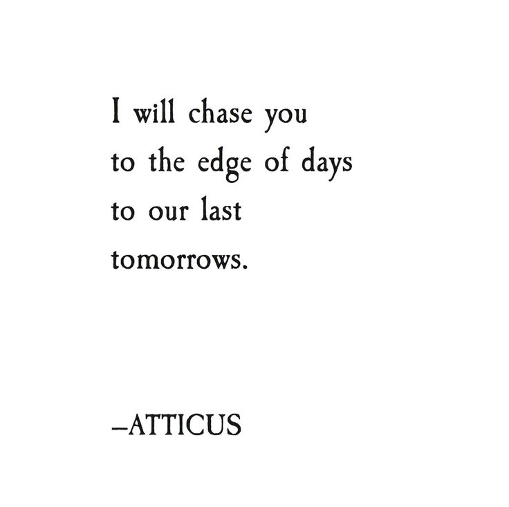 Tattoo Quotes Poetry: 25+ Best Atticus Quotes On Pinterest