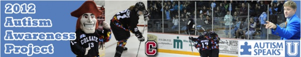 This blog post was written by Erin Mast, the Chair for the Central New York Walk Now for Autism Speaks. She is an active member of the autism community and a mother of three boys. Erin and her family have cultivated a wonderful relationship with Colgate University's Women's Hockey team. For details about Colgate's Autism Awarenss Project or to make a donation, visit www.colgate.edu/autism.