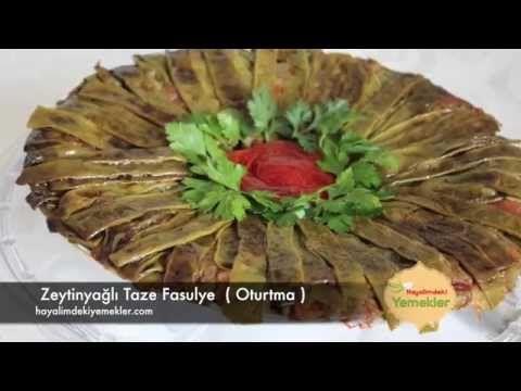 Zeytinyağlı Taze Fasulye ( Oturtma) | Resimli Yemek Tarifleri Hayalimdeki Yemekler