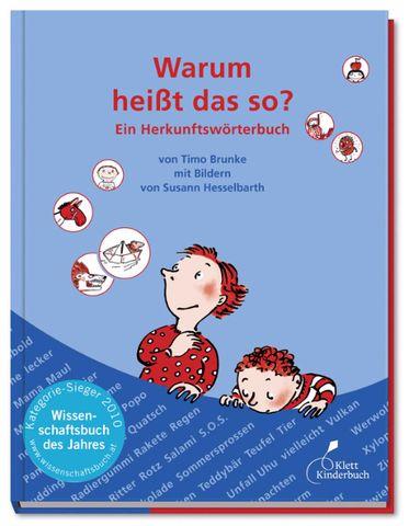 Klett Kinderbuch: Warum heißt das so?