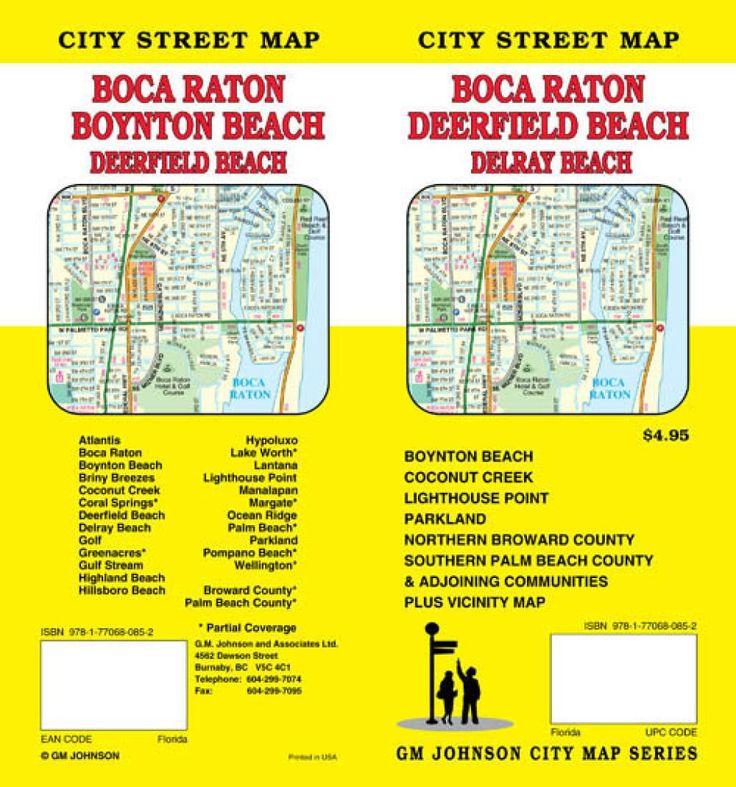 Boca Raton, Deerfield Beach, Boynton Beach, and Delray Beach, Florida by GM Johnson