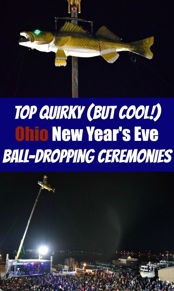 Ohio New Year's Eve ball-dropping ceremonies are all about quirky and cool. Check out our top favorites!