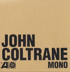 John Coltrane - The Atlantic Years - In Mono (2016) {6CD Box Set Atlantic-Rhino 0081227946418}      John Coltrane - The Atlantic Years - In Mono (2016) {6CD Box Set Atlantic-Rhino 0081227946418}  EAC rip (secure mode)   FLAC (tracks)+CUE+LOG -> 900 Mb   MP3 @320 -> 547 Mb Full Artwork @ 600 dpi (jpg) -> 260 Mb   5% repair rar  © 2016 Atlantic / Rhino / Warner   0081227946418 Jazz / Hard Bop…