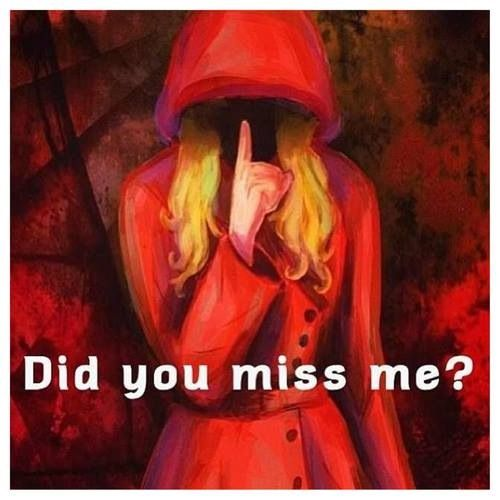 Did you miss me? - Alison Dilaurentis - Pretty Little Liars