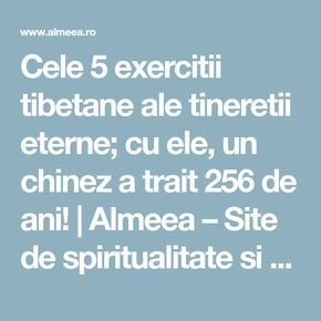 Cele 5 exercitii tibetane ale tineretii eterne; cu ele, un chinez a trait 256 de ani! | Almeea – Site de spiritualitate si paranormal