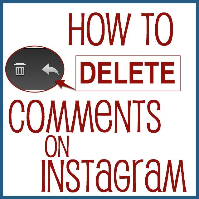 Instagram: How to Delete Comments