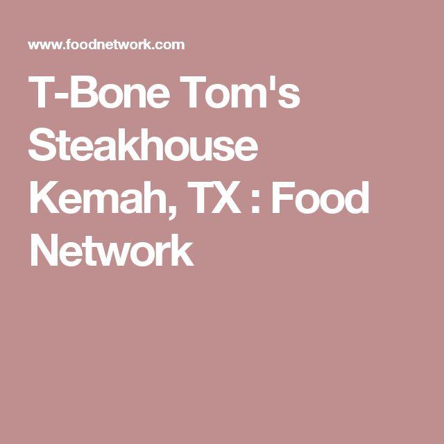 T-Bone Tom's Steakhouse Kemah, TX : Food Network