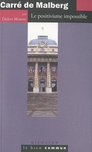 Carre de Malberg - le positivisme impossible de Didier Mineur, http://www.amazon.fr/dp/2841865428/ref=cm_sw_r_pi_dp_O6pirb17MKXFC