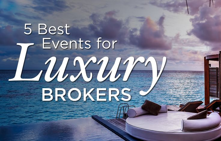 In the luxury property market? Become a more successful real estate broker by attending these top 5 real estate conferences and events for luxury brokers.	http://plcstr.com/1ozwnj1 #realestatebrokers #luxuryproperty #conferences