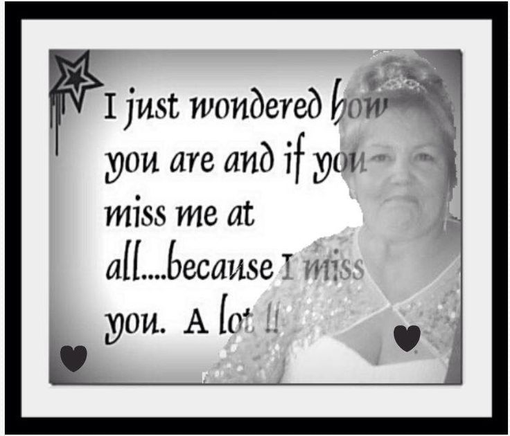 349 Best Images About Missing You Mum On Pinterest