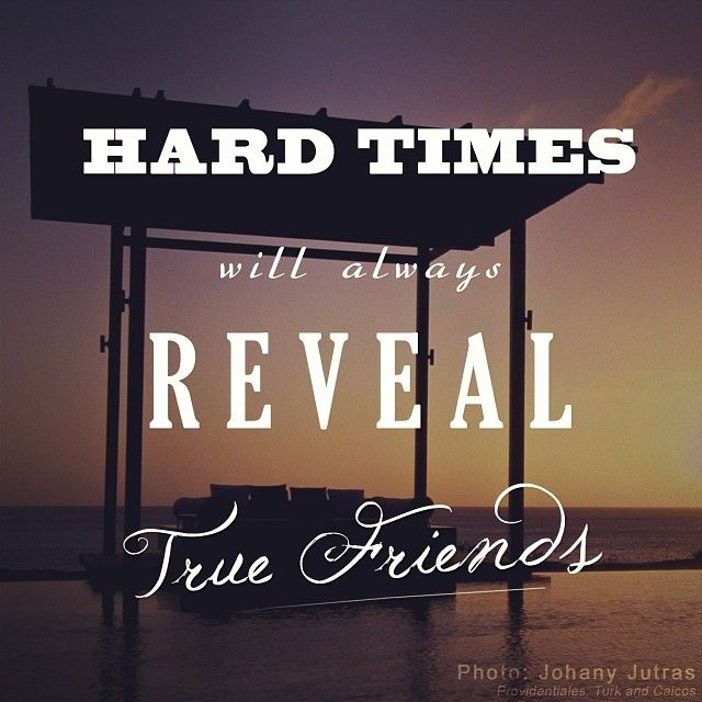 Top 25 ideas about True Friends ️ on Pinterest  Friendship, Hard times and D...