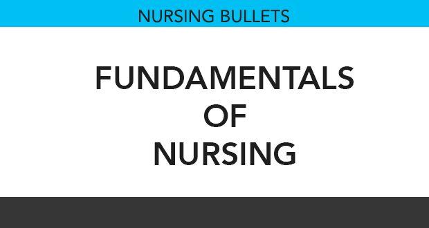 Nursing Bullets: Fundamentals of Nursing Reviewer 1 (220 Items) - Nurseslabs