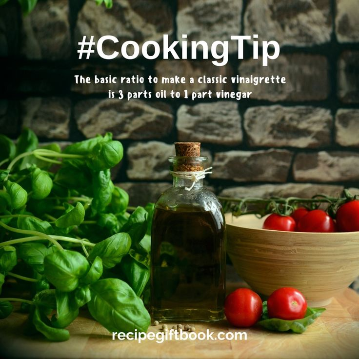 Today's cooking tip! Did you know that the basic ratio to make a classic vinaigrette is 3 parts oil to 1 part vinegar.