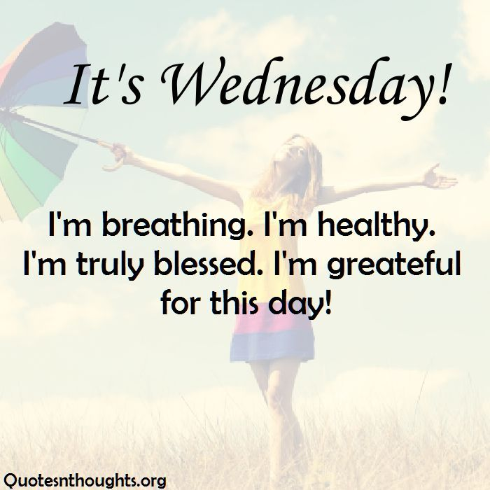 Happy Wednesday readers. We hope you likes our previous quotes collection Monday Quotes & Tuesday Quotes. We are back again with some more inspirational quotes for the week days. Today we are going to share quotes for Wednesday which will help you go through this day. On Wednesday, its common to feel less ambitious and having a less of motivation …