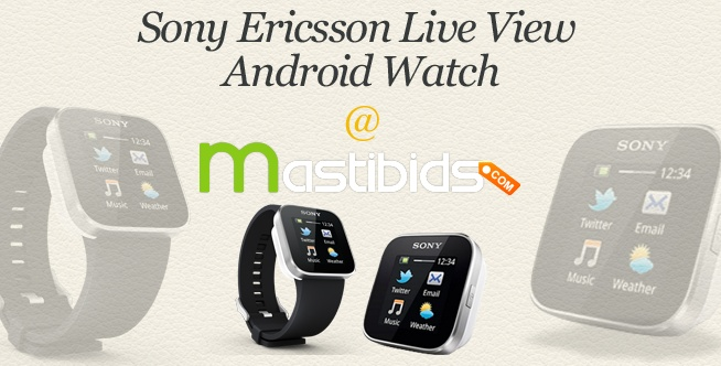 #Bid to #Win Sony Ericsson Live View Android Watch through #Online #Bidding at Mastibids    Hurry up!!!    To get more, http://mastibids.com/blog/?p=1037