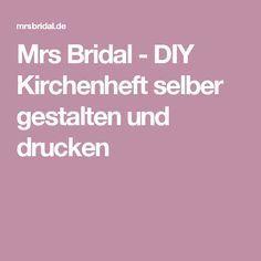 Mrs Bridal - DIY Kirchenheft selber gestalten und drucken