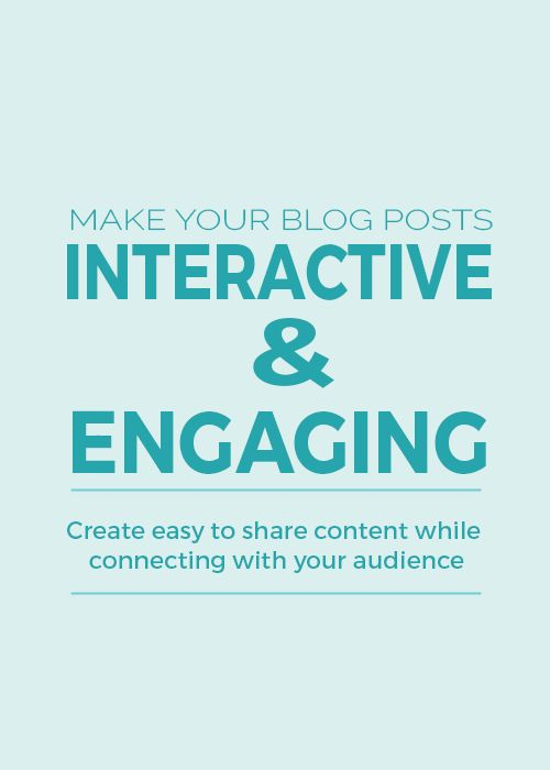 Create interactive and engaging blog posts!