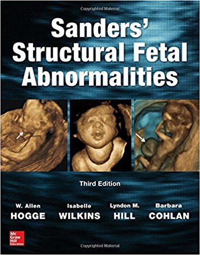 Sanders' Structural Fetal Abnormalities 3rd Edition pdf free download This unique resource puts at your fingertips valuable content.