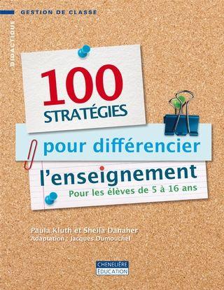 100 stratégies pour différencier l'enseignement