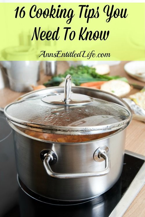 16 Cooking Tips You Need To Know - Cooking tips and tricks to make your cooking time in the kitchen faster, easier, with more delicious results. You wont want to miss these secrets to a better cooking experience http://www.annsentitledl... Love Cooking?? - Signup Now!