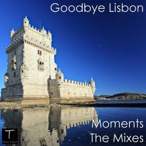 Moments-The Mixes from T Dance Digital