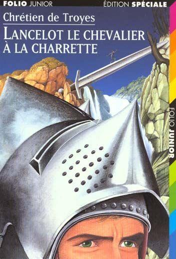 Lancelot le chevalier à la Charette (J TRO)
