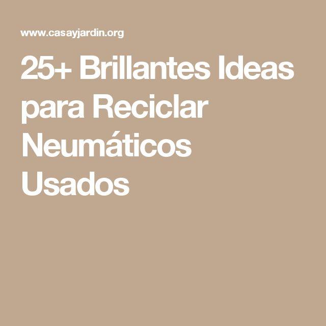 25+ Brillantes Ideas para Reciclar Neumáticos Usados