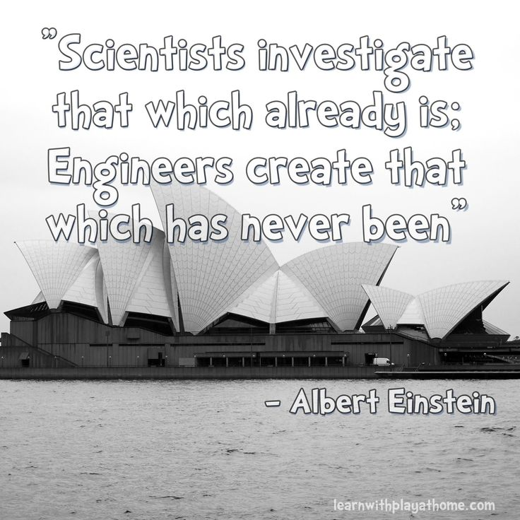 Albert Einstein Quote. Engineers Create! (See post for 12 fabulously fun Engineering Activities for Kids)