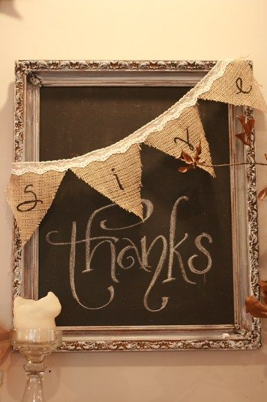 Fall .. My favorite season ❤ give burlap banner/thanks on a chalkboard