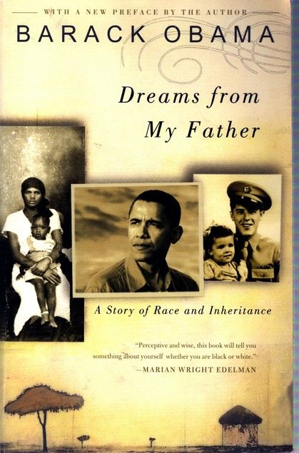Essay about Dreams from My Father, by Barack Obama