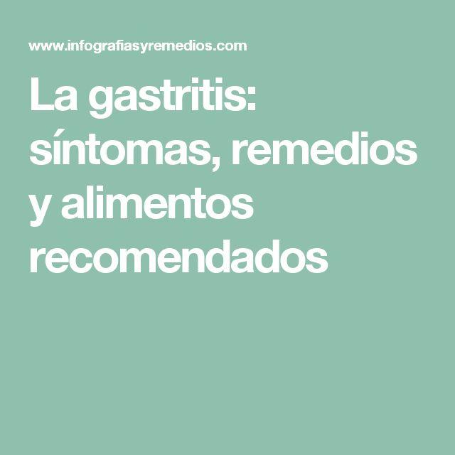 La gastritis: síntomas, remedios y alimentos recomendados