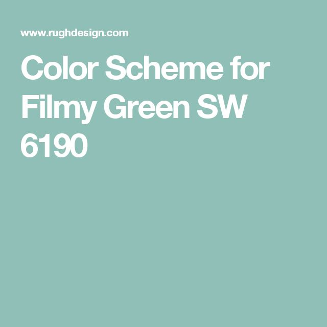 Color Scheme for Filmy Green SW 6190