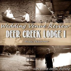 Let's Drink Coffee, Darling: Wedding Venue Review - Deer Creek Lodge