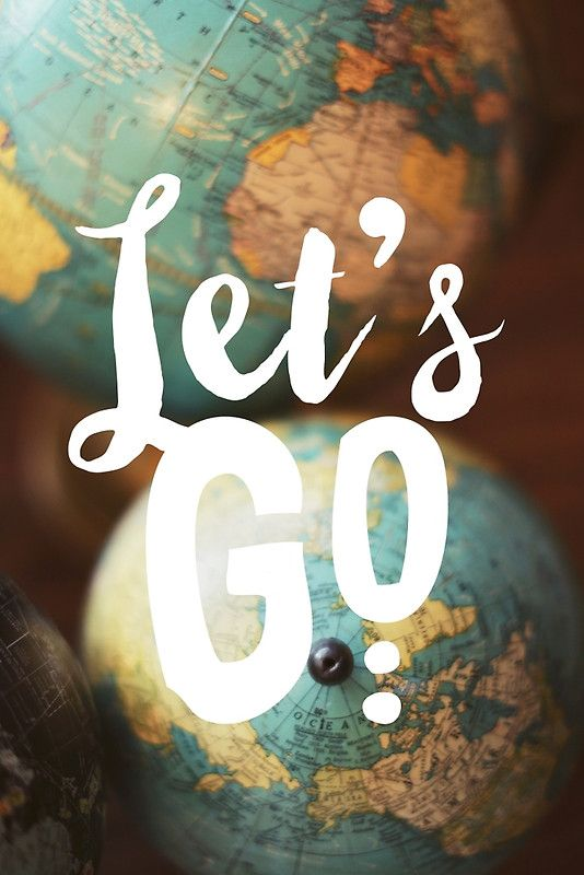 """""""Let's Go"""" by ALICIABOCK   Redbubble"""