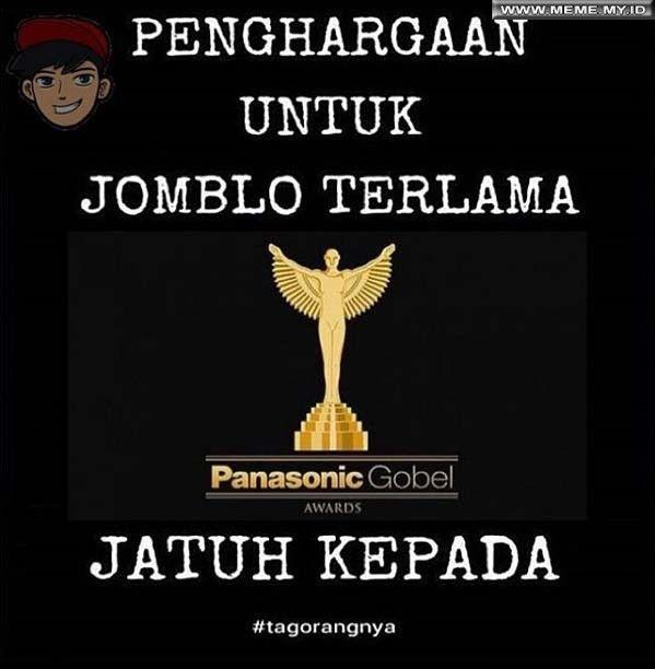 Penghargaan untuk jomblo terlama - #MemeLucu #MemeKocak #GambarLucu