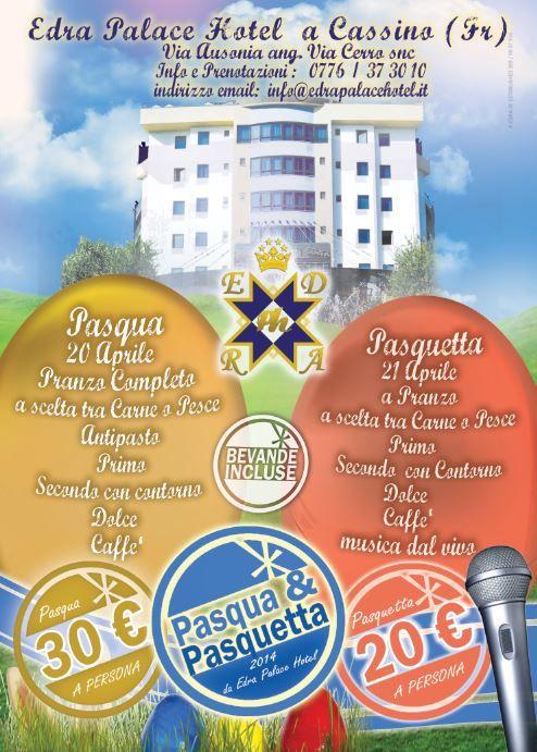 Pasqua & Pasquetta 2014 - Edra Palace Hotel