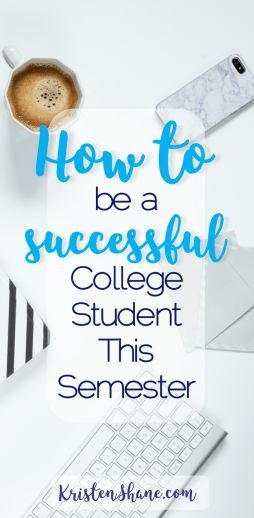 8 Tips for Being a Successful College Student this Semester
