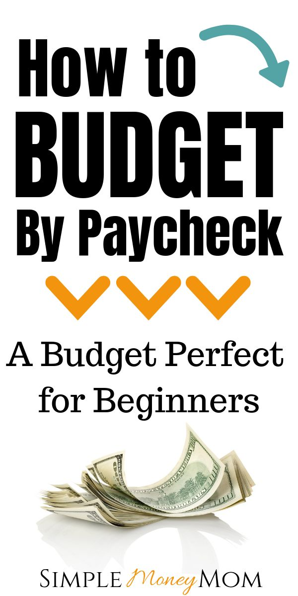 How to Budget by Paycheck and Finally Gain Control of Your Money – Business Finance