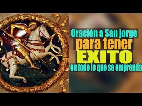 ORACIÓN ANTIGUA A SAN JORGE PARA VENCER Y PROTEGERNOS DE ENEMIGOS - YouTube
