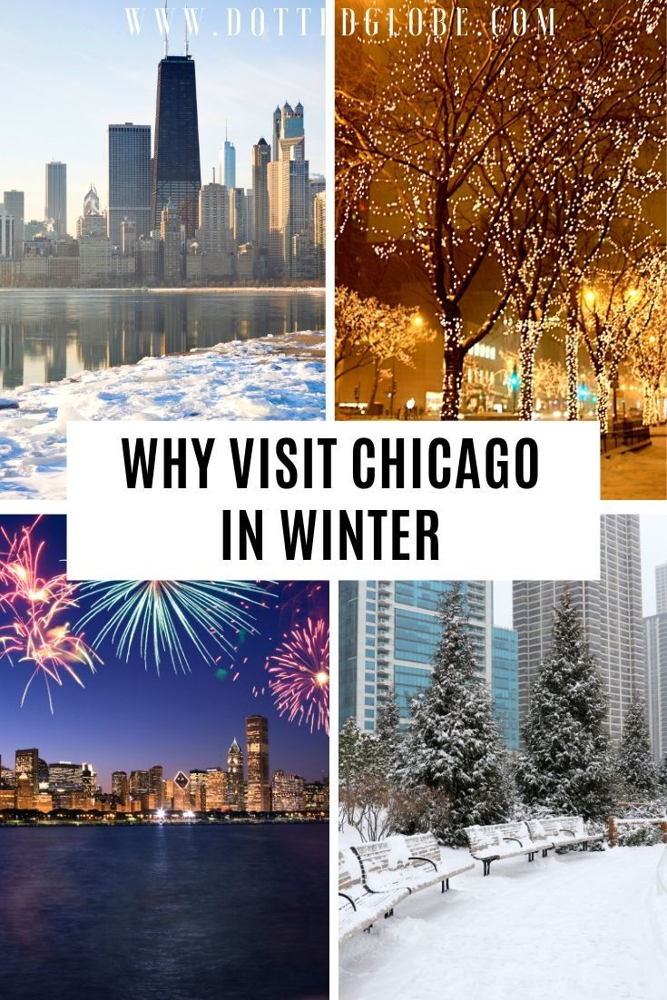 Visiting Chicago In Winter Read Our Chicago Winter Travel Guide Via Dottedglobe Chicago Usa Wintertravel Holi Chicago Winter Visit Chicago Chicago Travel