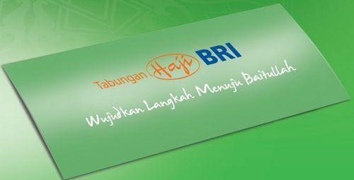 Syarat dan Cara Membuka Tabungan Haji BRI dengan detail - http://trending-topic.info/?p=1168