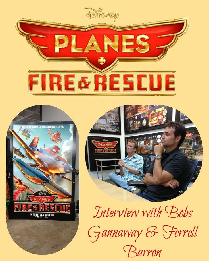 Planes Fire & Rescue: An Interview with Bobs Gannaway & Ferrell Barron Out on DVD/BluRay November 4th