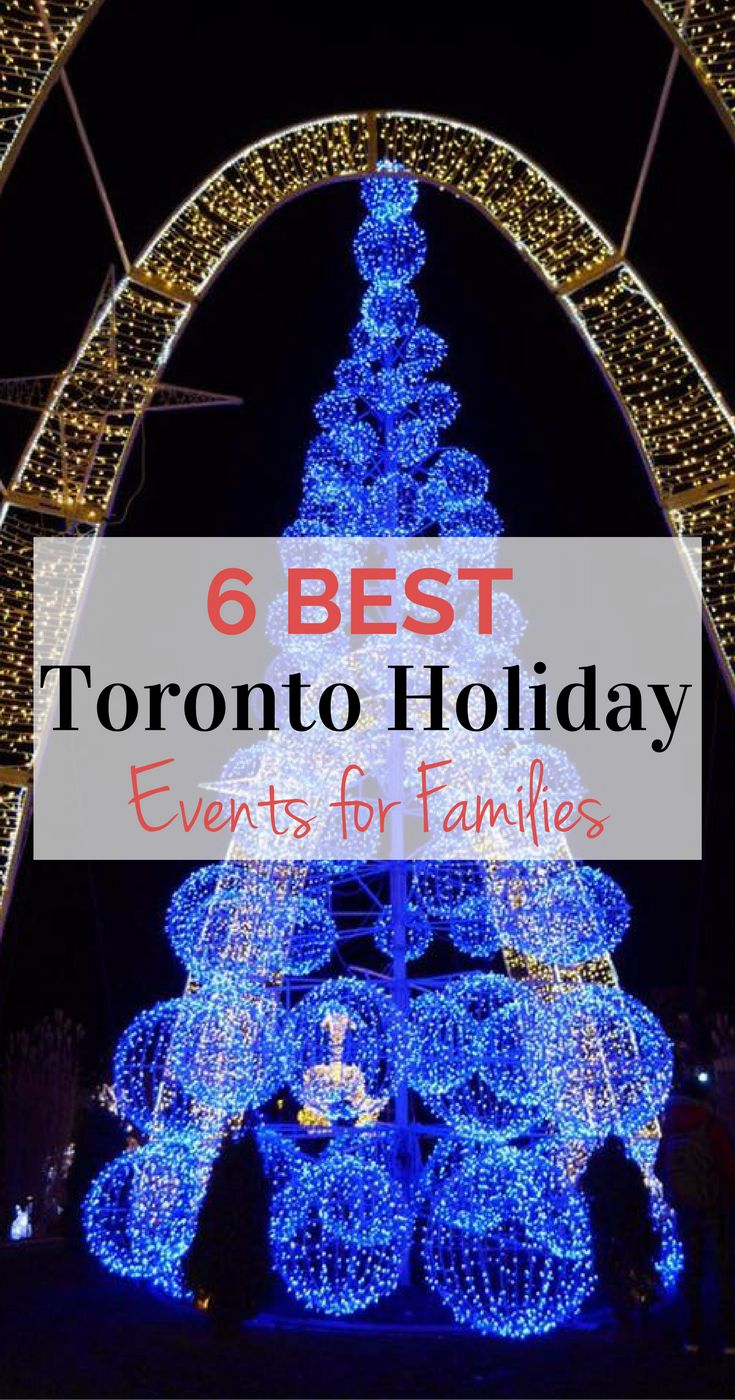 Toronto has plenty of amazing holiday experiences for families. As a local mom, here are my 6 best Toronto Holiday events for families.
