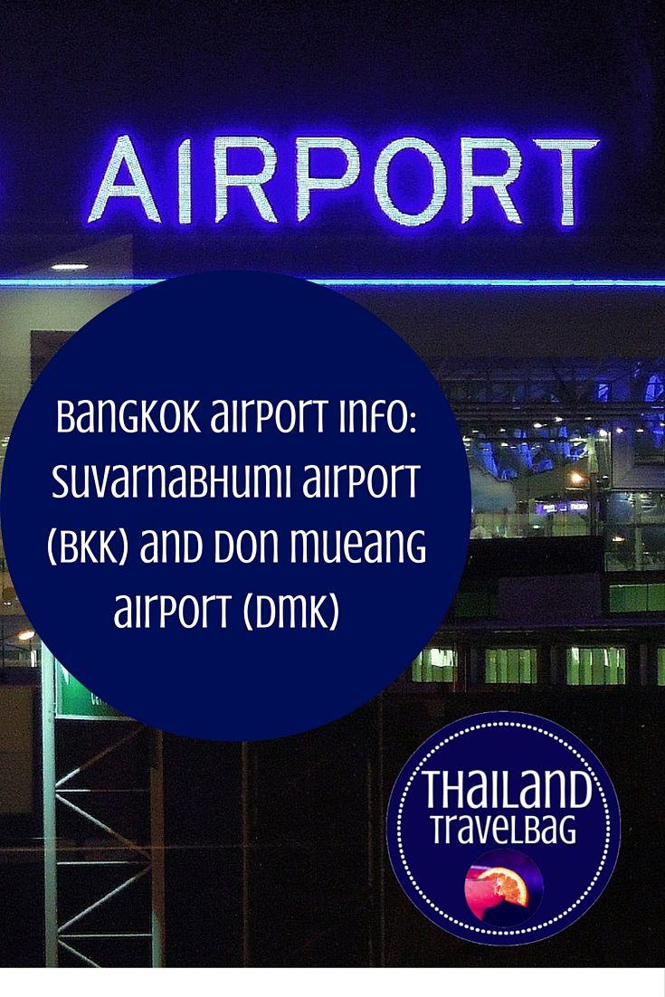 bangkok airport info- suvarnabhumi airport (bkk) and don mueang airport (dmk)