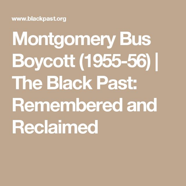 Montgomery Bus Boycott (1955-56) | The Black Past: Remembered and Reclaimed