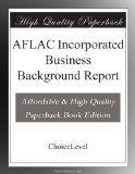 I like this  AFLAC Incorporated Business Background Report / http://www.dancamacho.com/aflac-incorporated-business-background-report/