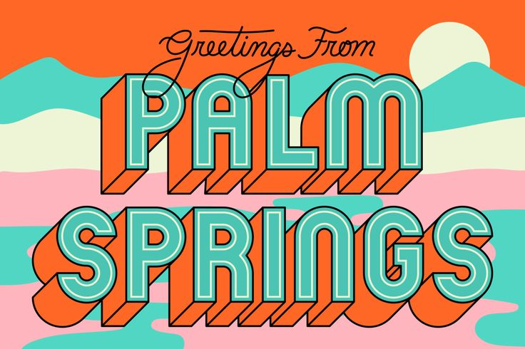 This Palm Springs font is fun, playful, creative and makes you want to go there. Inviting color use